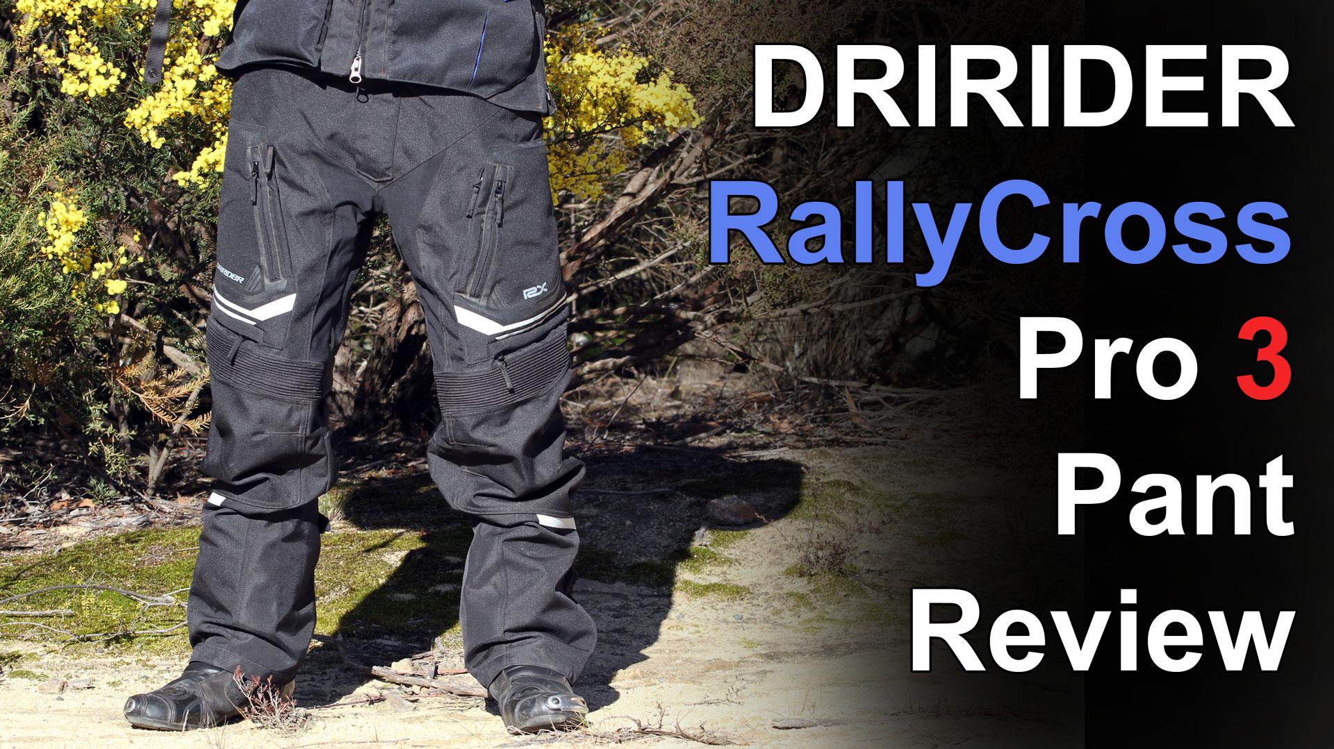 DRIRIDER RallyCross Pro 3 Pant Review