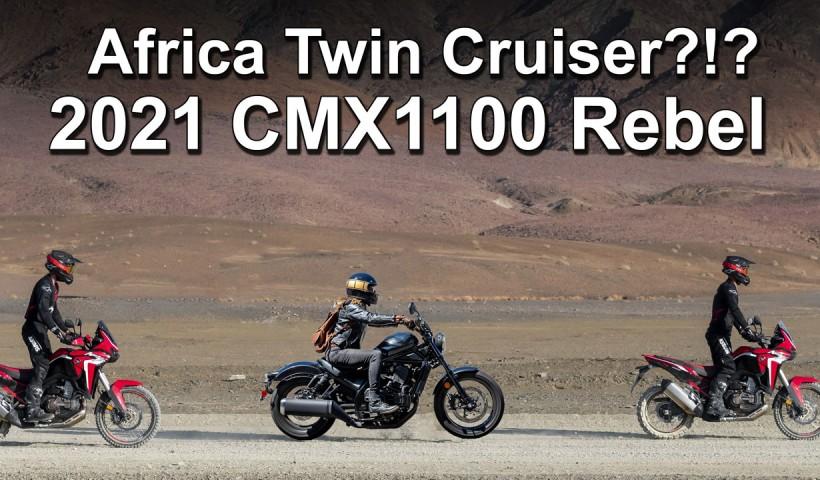 2021 Honda CMX1100 Rebel - Africa Twin based cruiser