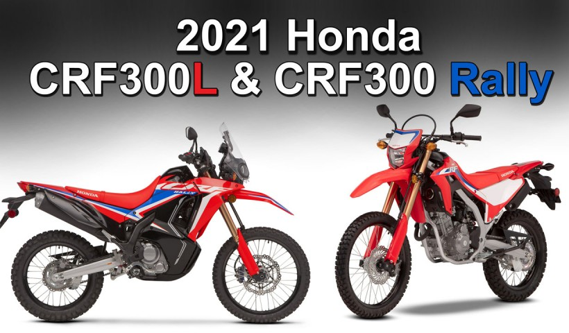 2021 Honda CRF300L and CRF300 Rally New Model Overview