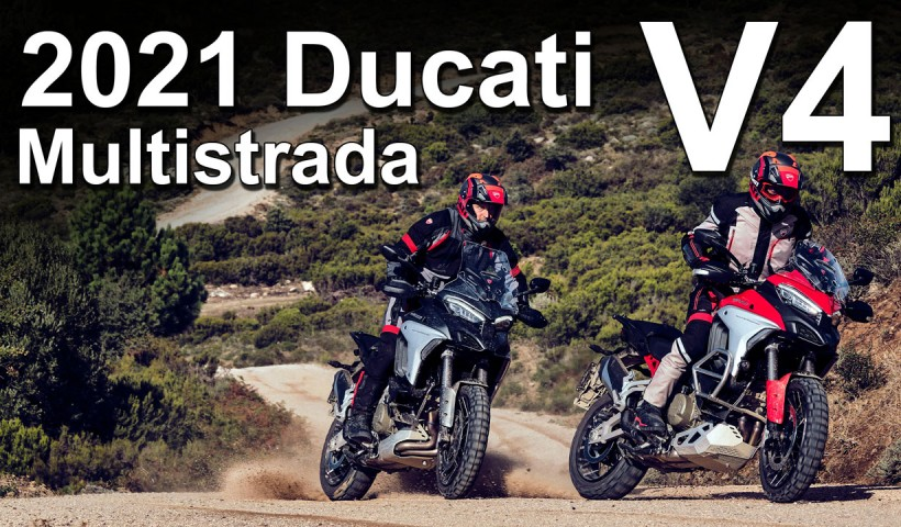2021 Ducati Multistrada V4 & Multistrada V4 S New Model Overview